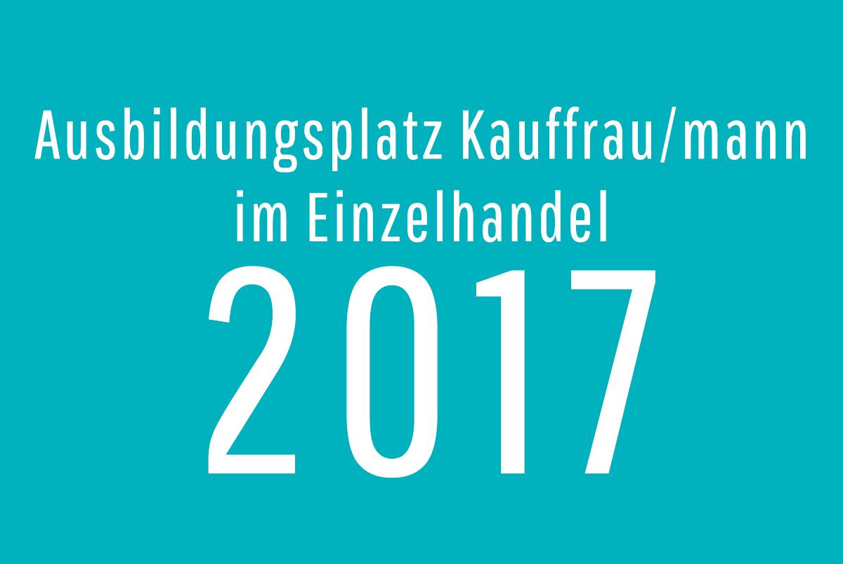 Ein Ausbildungsplatz Kauffrau/mann 2017